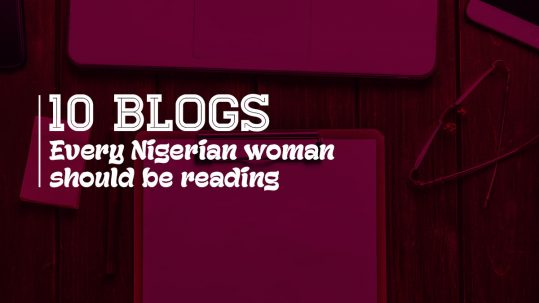 webcoupers_sm_10_blogs_nigerian_women_should_be_reading
