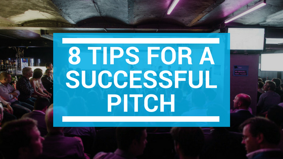 8 Tips For A Successful Pitch