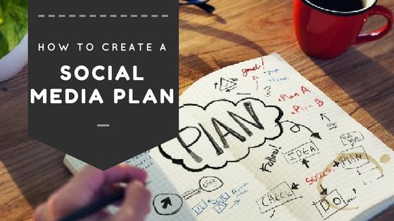 Steps To Create A Social Media Plan