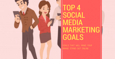 Top 4 Social Media Marketing Goals for 2018