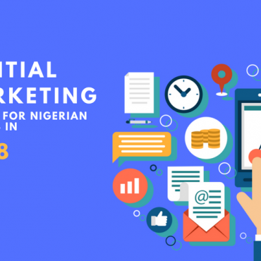 7 Digital Marketing Trends For Nigerian Brands In 2018