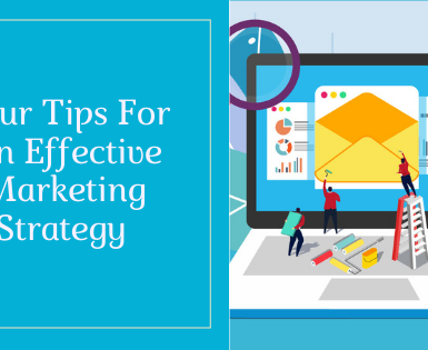 Four Tips For An Effective Marketing Strategy